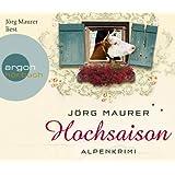 Hochsaison (Hörbestseller): Alpenkrimi