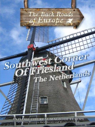 Back Roads Of Europe Southwest Corner Of Friesland The Netherlands front-560301
