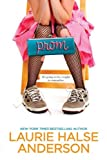 Prom (0142405701) by Anderson, Laurie Halse