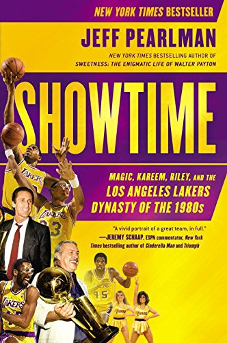 Showtime: Magic, Kareem, Riley, and the Los Angeles Lakers Dynasty of the 1980s PDF