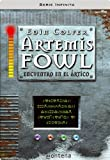 Artemis Fowl II. Encuentro en el Artico (Serie Infinita) (Spanish Edition)