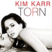 Torn: Connections Series, Book 2 | [Kim Karr]