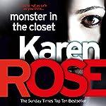 Monster in the Closet: The Baltimore Series, Book 5 | Karen Rose