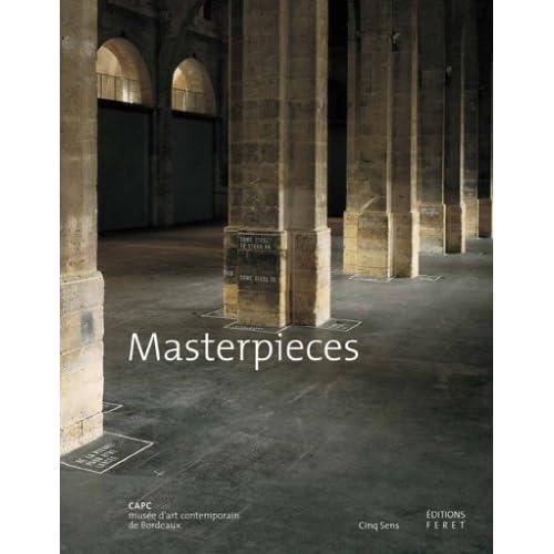 Masterpieces : CAPC musée d