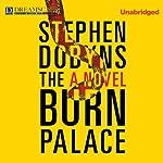 The Burn Palace | Stephen Dobyns