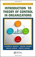 Introduction to Theory of Control in Organizations Front Cover