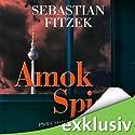 Amokspiel Hörbuch von Sebastian Fitzek Gesprochen von: Simon Jäger