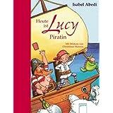 Lucy ist heute Piratin