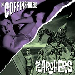 The Coffinshakers / The Archers