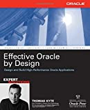 Effective Oracle by Design (Osborne ORACLE Press Series)