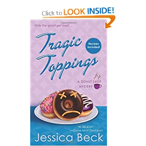 Tragic Toppings: A Donut Shop Mystery (Donut Shop Mysteries) Jessica Beck