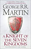 A Knight of the Seven Kingdoms (Song of Ice & Fire Prequel) (print edition)