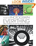 How to Photograph Everything (Popular...