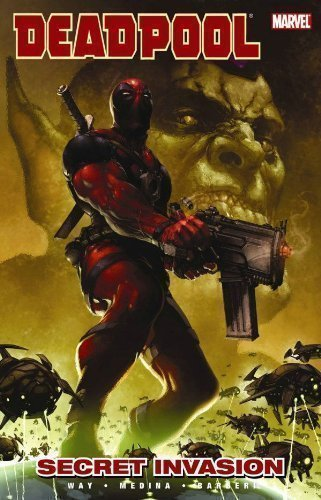 Deadpool Volume 1: Secret Invasion TPB: Secret Invasion v. 1 (Graphic Novel Pb) by Way, Daniel [17 June 2009] (Marvel Secret Invasion Tpb compare prices)