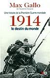 """Afficher """"Une histoire de la Première guerre mondiale n° 1 1914"""""""