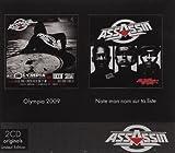 echange, troc Assassin - Olympia 2009 / Note mon nom sur ta liste (Coffret 2 CD)