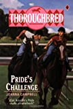 Pride's Challenge (Thoroughbred, 9) (0061062073) by Joanna Campbell