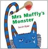 Mrs Muffly's Monster