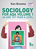 Sociology for AQA: Volume 1: AS and 1st-Year A Level (As & 1st Year a Level)
