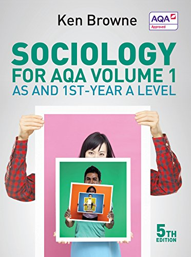 Sociology for AQA: AS and 1st-Year A Level (As & 1st Year a Level)