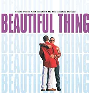 Beautiful Thing: Music From And Inspired By The Motion Picture