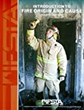 img - for Introduction to Fire Origin and Cause, 4th Edition book / textbook / text book