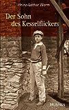 Der Sohn des Kesselflickers - Heinz-Lothar Worm