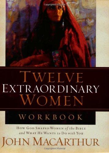 Download Twelve Extraordinary Women Workbook
