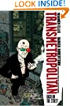 Transmetropolitan: Back on the Street...