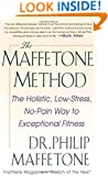 The Maffetone Method:  The Holistic,  Low-Stress, No-Pain Way to Exceptional Fitness