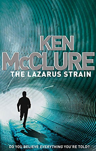 The Lazarus Strain (Dr Steven Dunbar, #6)