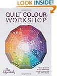 Quilt Color Workshop: Creative Color...