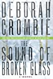 The Sound of Broken Glass: A Novel (Duncan Kincaid/Gemma James Novels)