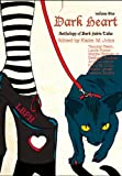 img - for Dark Heart: An anthology of YA Dark Fairy Tales book / textbook / text book