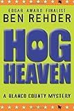 Hog Heaven (Blanco County Mysteries) (Volume 7)