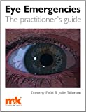 img - for Eye Emergencies: The practitioner's guide book / textbook / text book
