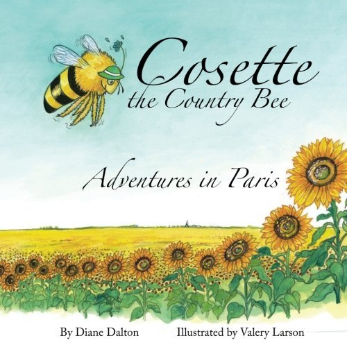 cosette-the-country-bee-adventures-in-paris-by-diane-dalton-2016-04-09
