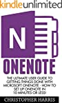 OneNote: The Ultimate User Guide to G...