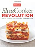 img - for Slow Cooker Revolution book / textbook / text book