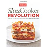 Slow Cooker Revolution ~ America's Test Kitchen