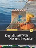 img - for Digitalisieren von Dias und Negativen book / textbook / text book