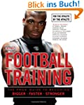 Football Training: For the Athlete, b...