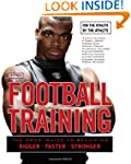 Football Training: For the Athlete By...