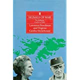 Signals of War: The Falklands Conflicts of 1982 ~ Lawrence Freedman