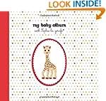 My Baby Album with Sophie la girafe (...