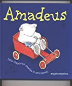 Amadeus Four Amadeus Stories in One Book by…