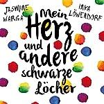 Mein Herz und andere schwarze Löcher | Jasmine Warga