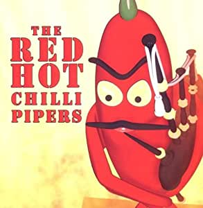 Red hot chilli pipers red hot chilli pipers amazon com music