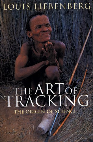 The Art of Tracking, the Origin of Science