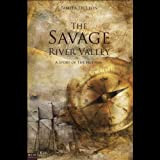 img - for The Savage River Valley: A Story of the Hudson book / textbook / text book